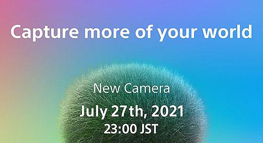 ソニーサイトに『New Camera』のティザー告知が再掲載!7月27日23時発表!